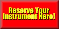 Reserve Your Instrument Here!